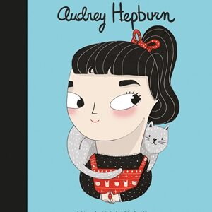Little People, Big Dreams: Audrey Hepburn